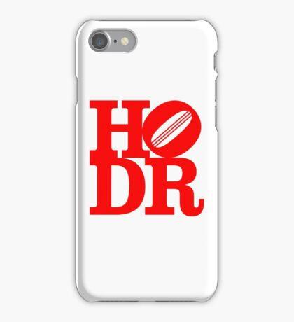 Hold The Door iPhone Case/Skin