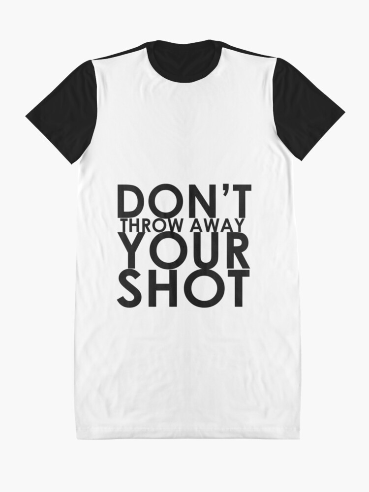 Alternative Ansicht von Werfen Sie Ihren Schuss nicht weg T-Shirt Kleid