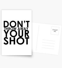 Werfen Sie Ihren Schuss nicht weg Postkarten