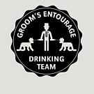 Groom's Entourage – Drinking Team by MrFaulbaum