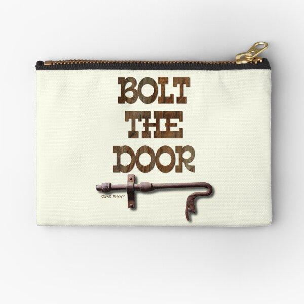 Bolt The Door Zipper Pouch