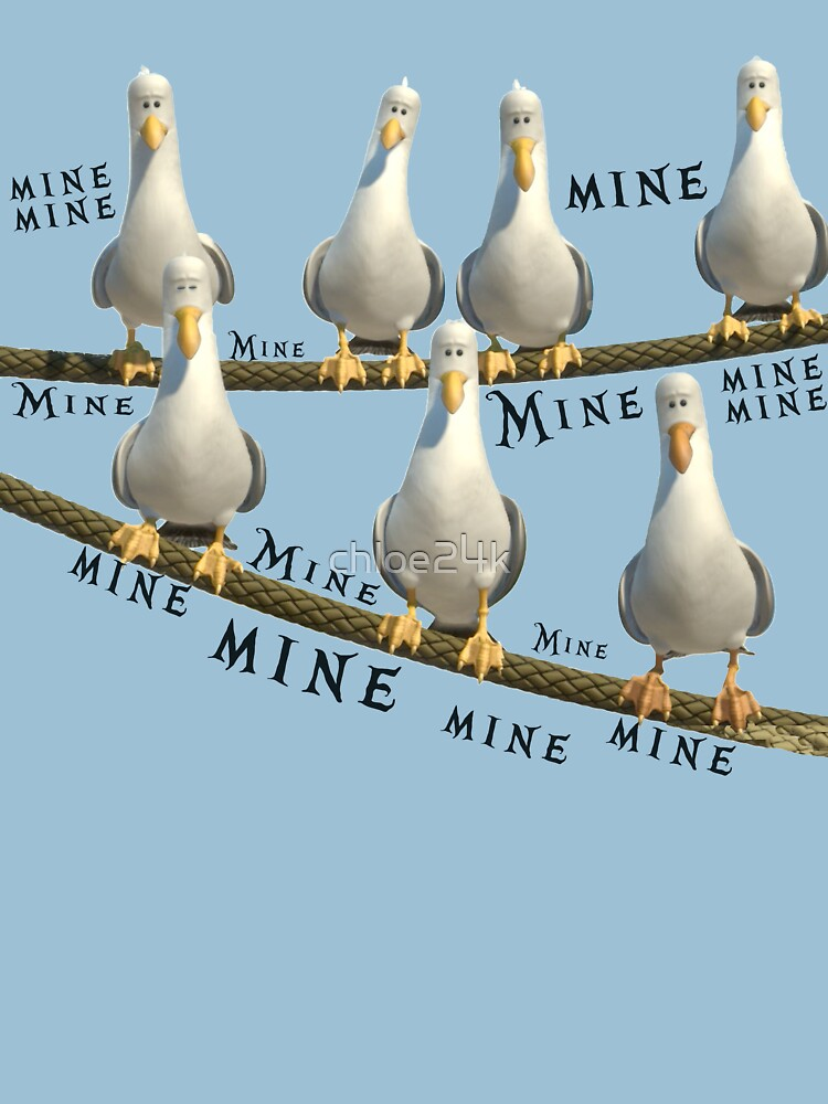mine seagulls from finding nemo unisex t shirt by chloe24k redbubble