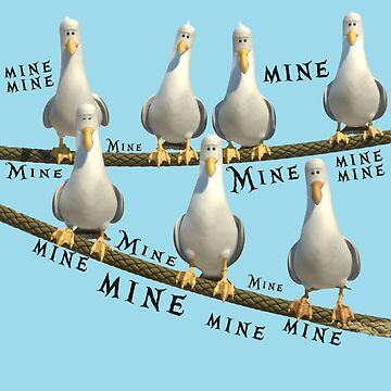 Mine! Seagulls from Finding Nemo by chloe24k
