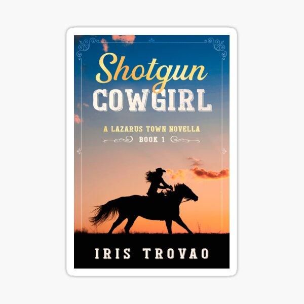 Shotgun Cowgirl Sticker