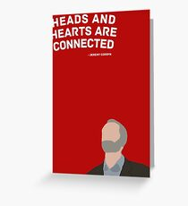Heads and Hearts - Jeremy Corbyn Greeting Card