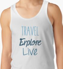 Travel Explore Live T-Shirt