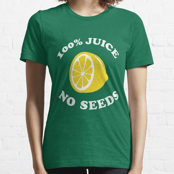 100 Percent Juice No Seeds (Post Vasectomy) Essential T-Shirt