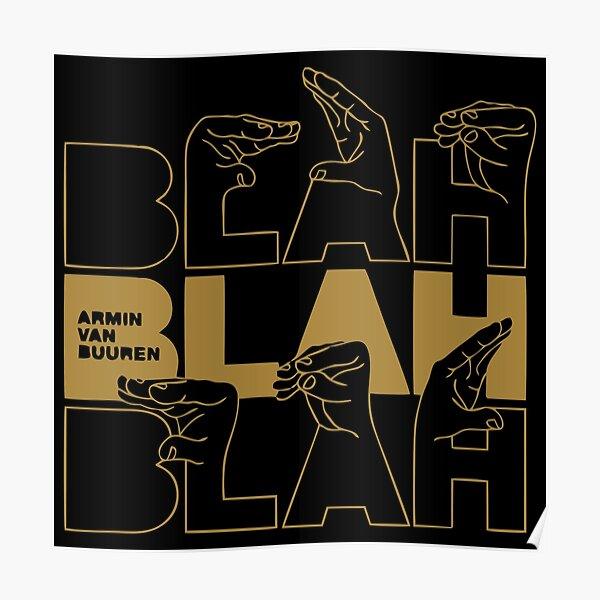 Best Edition Blah Blah Blah Design Poster