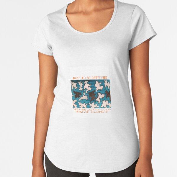Dare to Be Forgiving Premium Scoop T-Shirt