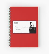 The Definition of Insanity Spiral Notebook