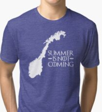 Summer is NOT coming - norway(white text) Tri-blend T-Shirt