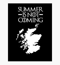 Summer is NOT coming - scotland(white text) Photographic Print
