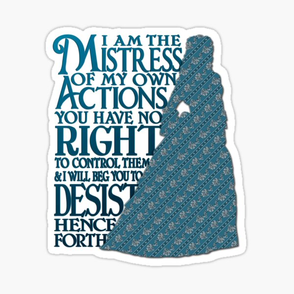 Mistress of My Own Actions Sticker