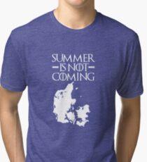 Summer is NOT coming - denmark(white text) Tri-blend T-Shirt