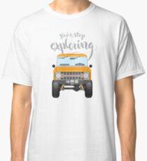 Never Stop Exploring (orange) Classic T-Shirt