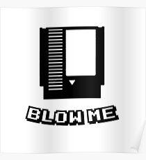Retro game cartridge Blow me Poster