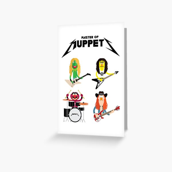Master of Muppets - Muppets as Metallica Band Greeting Card