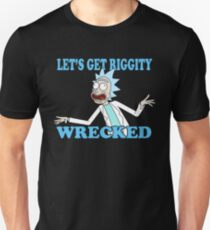 rick and morty, rick, morty, tv, comedy, cartoon, rick sanchez, riggity, wuba, wrecked, free, funny, show. Unisex T-Shirt