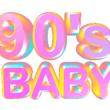 90s baby by cheyannekailey