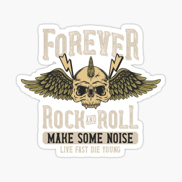 Forever Rock and Roll Sticker