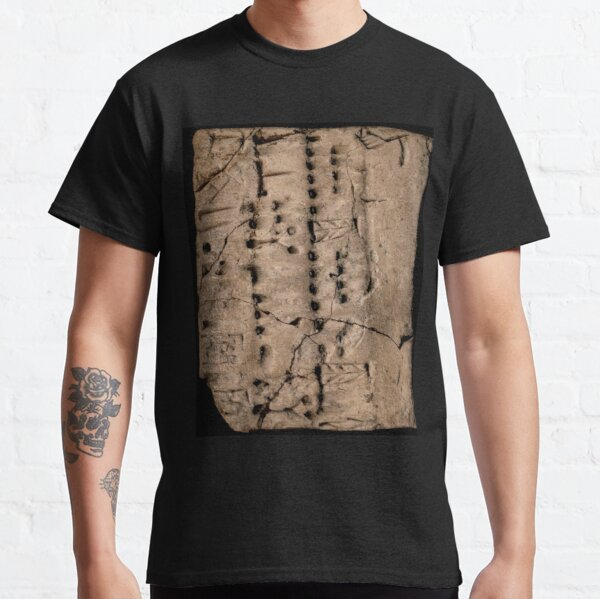 Proto-Elamite (ca. 3100-2900 BC) Clay Tablet, Language Undetermined Classic T-Shirt