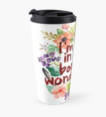 I'M LOST IN MY BOOKISH WONDERLAND  Travel Mug