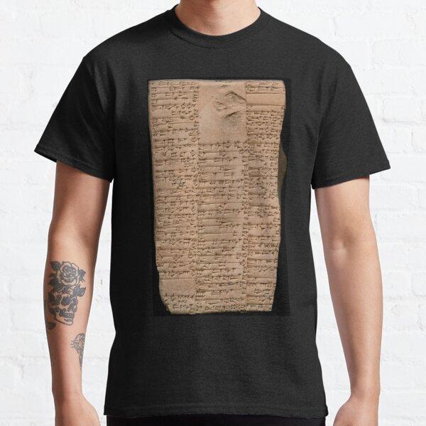 Clay Tablet, Period: Ur III (ca. 2100-2000 BC)  Classic T-Shirt