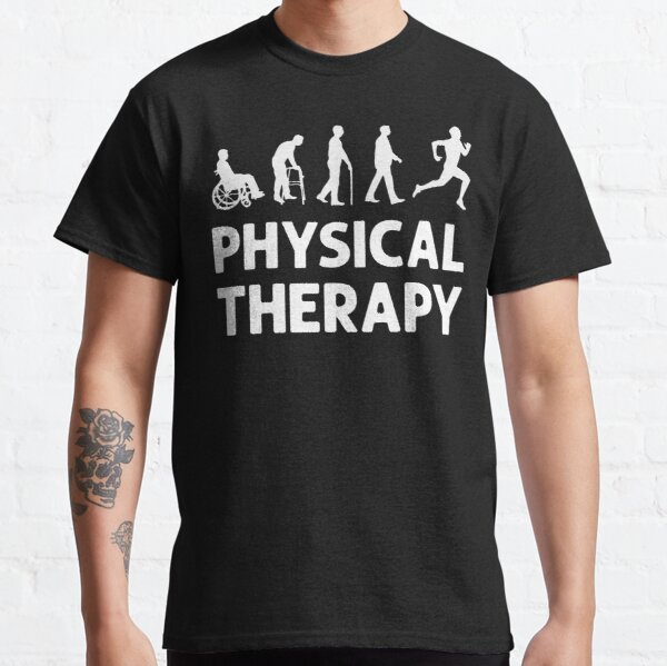 Evolution of Physical Therapy, physiotherapy Classic T-Shirt