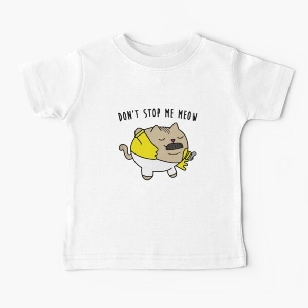 Don´t stop me MEOW Baby T-Shirt