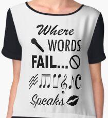 Where Words Fail Music Speaks Chiffon Top