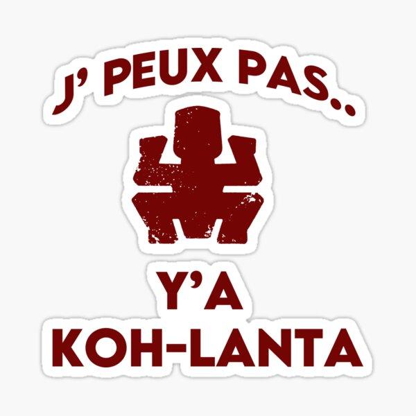 J'peux pas, Y'a Koh-lanta Sticker