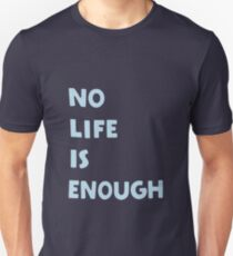 Camiseta ajustada Sin vida es suficiente