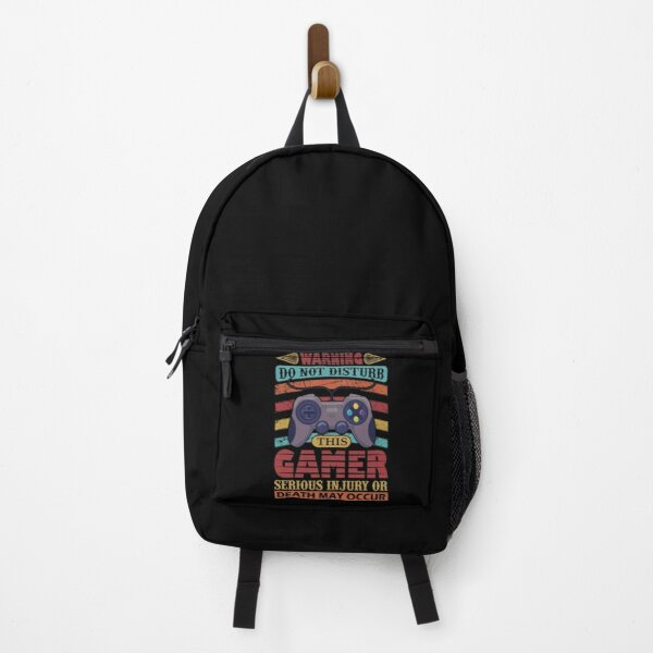 Warning Do Not Disturb  This Gamer Serious  Injory Or Death  May Occur Backpack