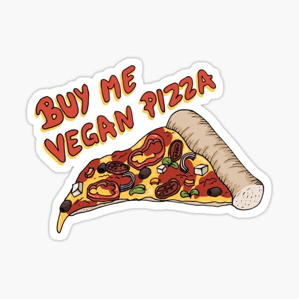 Buy me vegan pizza (please)!  Sticker