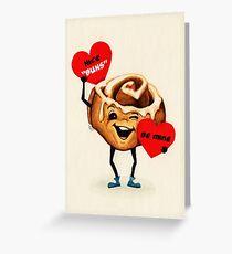 Cinnamon Bun Valentine Greeting Card