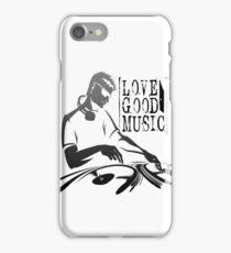 love good music !! iPhone Case/Skin