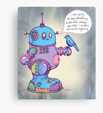 I was going to say something cute and witty...  Canvas Print