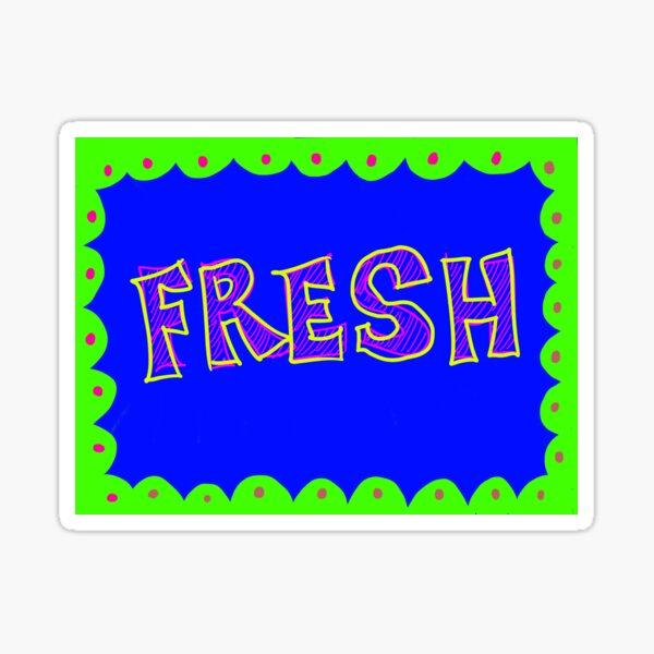 fresh Sticker