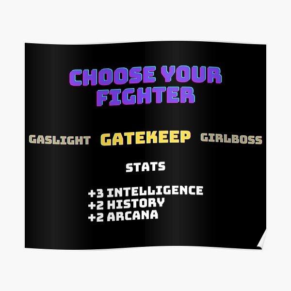 Choose Your Fighter: Gatekeep Poster