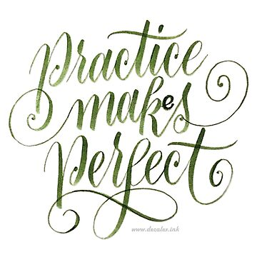 Practice Maks Perfect by prettybadwords