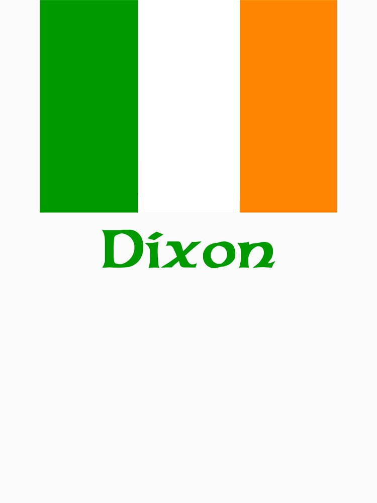 Dixon Irish Flag by IrishArms
