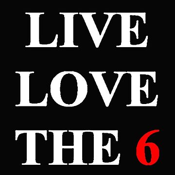 Live Love inTOthe6 by TheVillage6