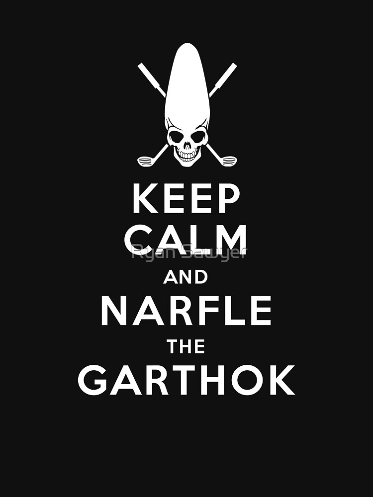 Keep Calm and Narfle the Garthok | Unisex T-Shirt