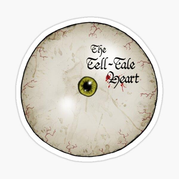 The Tell-Tale Heart, The Eye Sticker