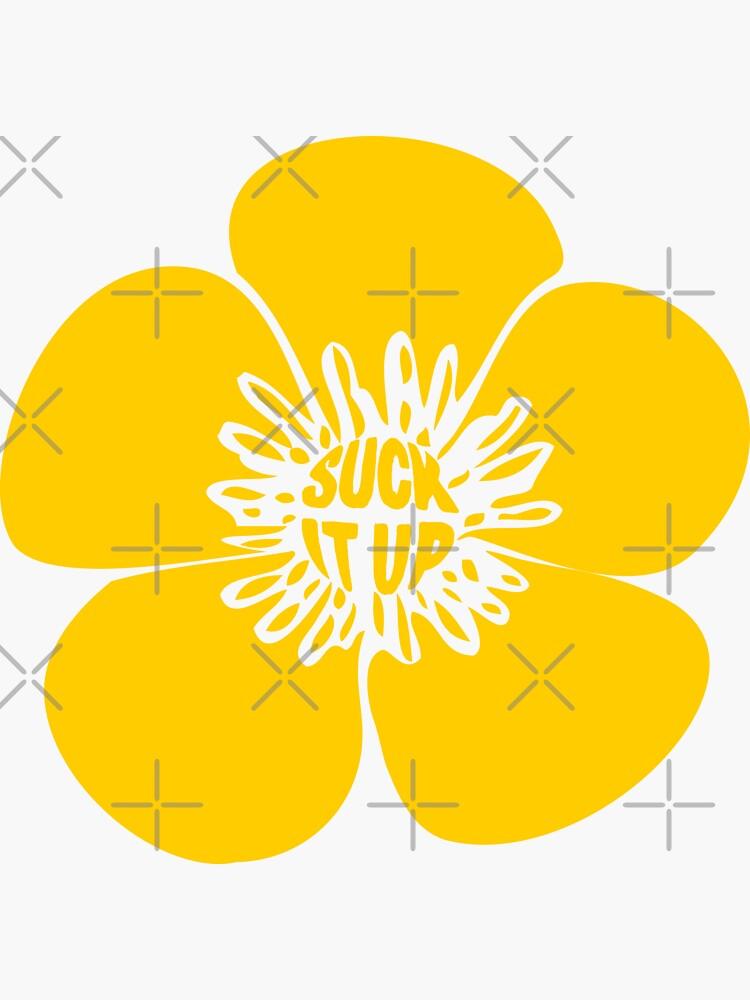 Suck It Up Buttercup de EthosWear