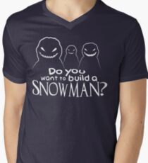 Wanna Build A Snowman? Men's V-Neck T-Shirt