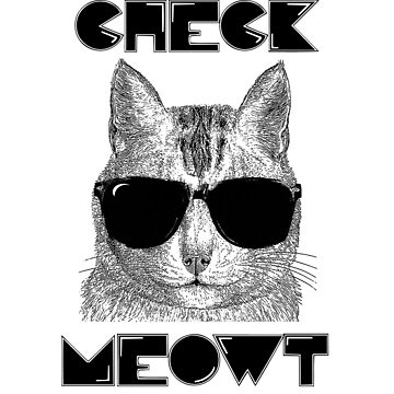 Check Meowt by mbsgraphics