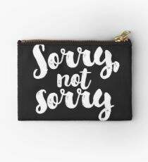 Sorry, Not Sorry - White Studio Pouch