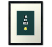 Love God Herself Framed Print