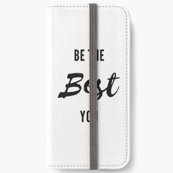 Be The Best You iPhone Wallet